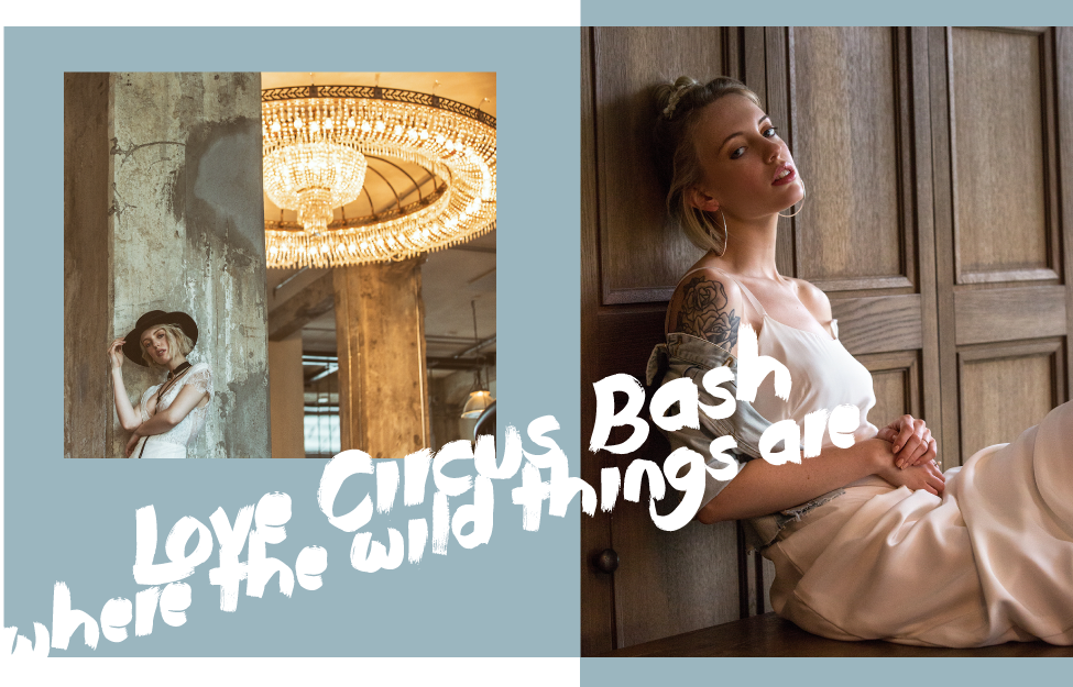 Love Circus Bash - Where the wild things are!